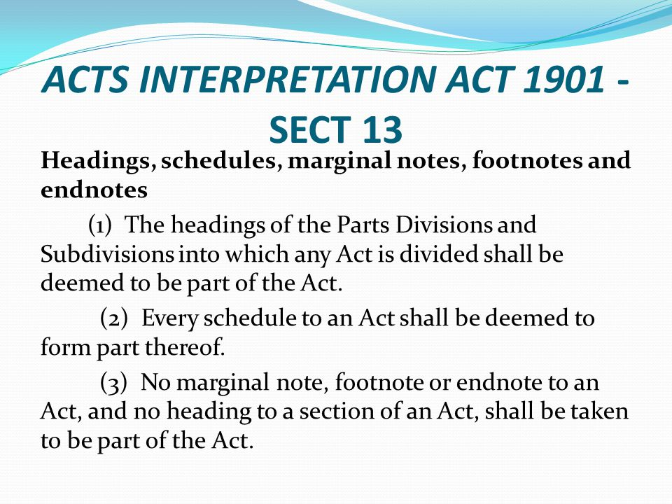 ACTS INTERPRETATION ACT 1901 - SECT 13