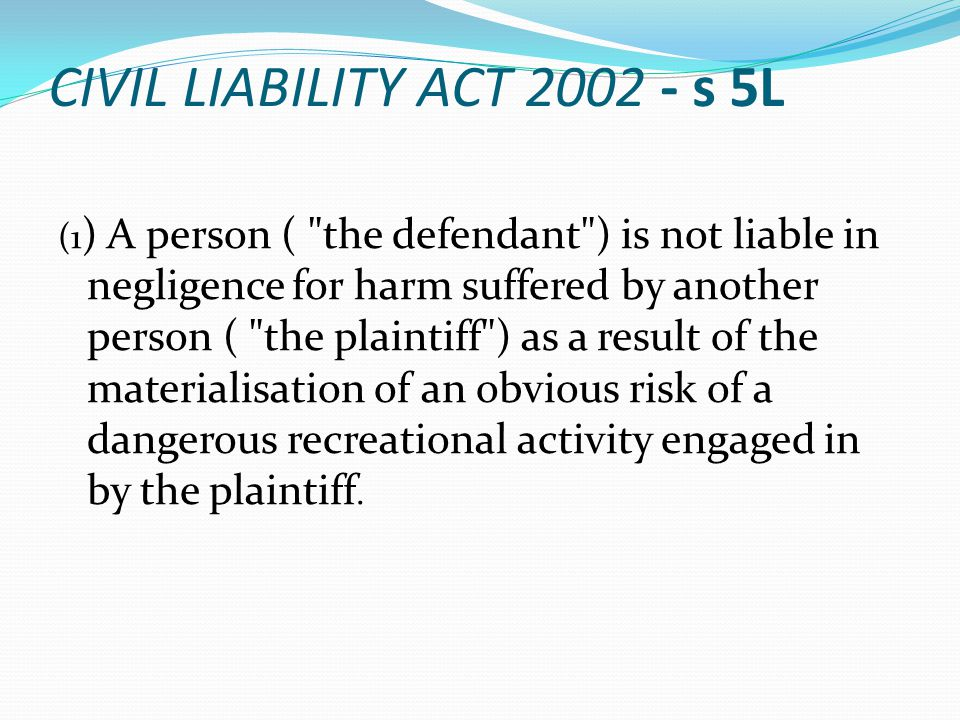 CIVIL LIABILITY ACT 2002 - s 5L