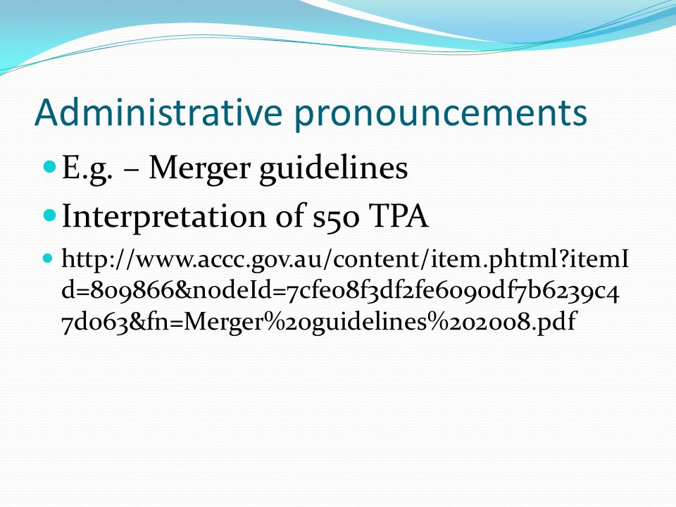 Administrative pronouncements