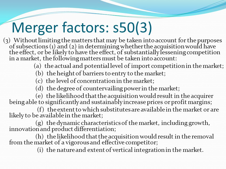 Merger factors: s50(3)