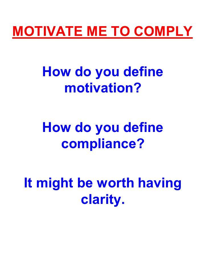 How do you define motivation