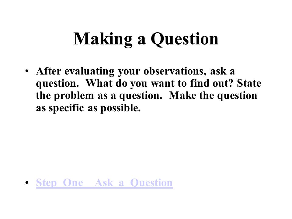 Making a Question
