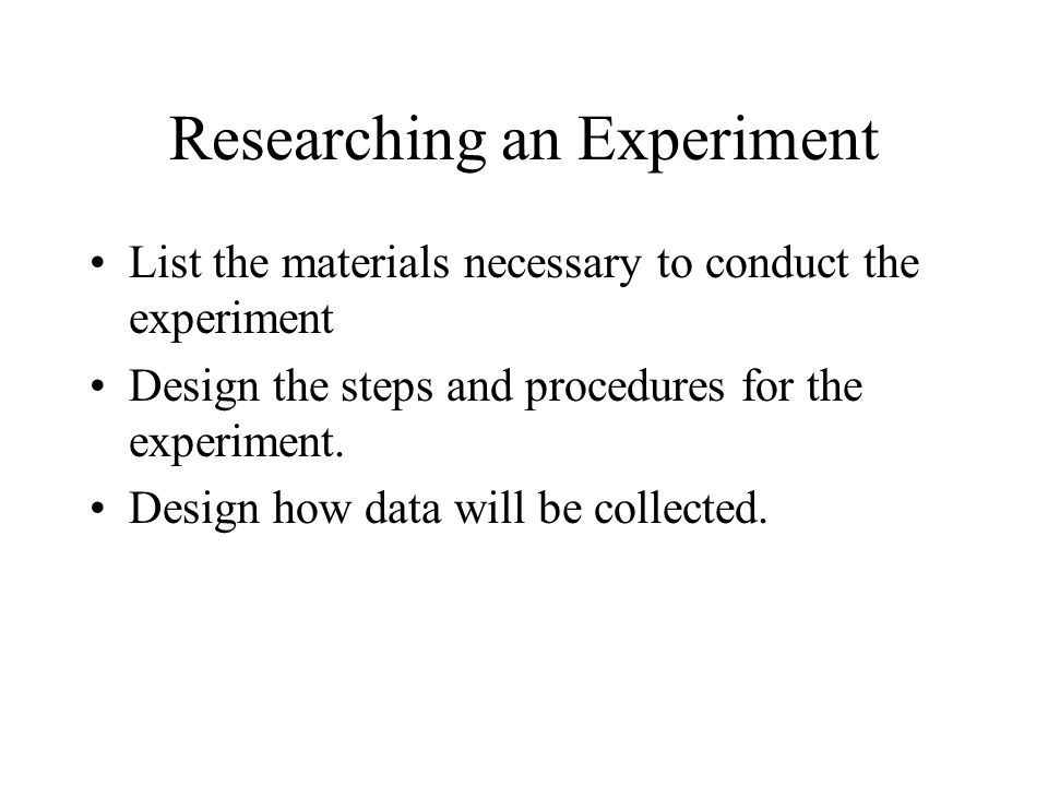 Researching an Experiment