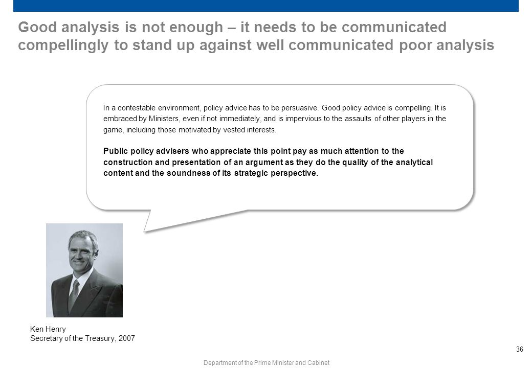 Good analysis is not enough – it needs to be communicated compellingly to stand up against well communicated poor analysis