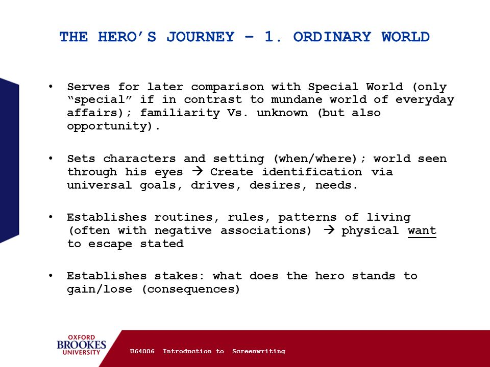 THE HERO'S JOURNEY – 1. ORDINARY WORLD