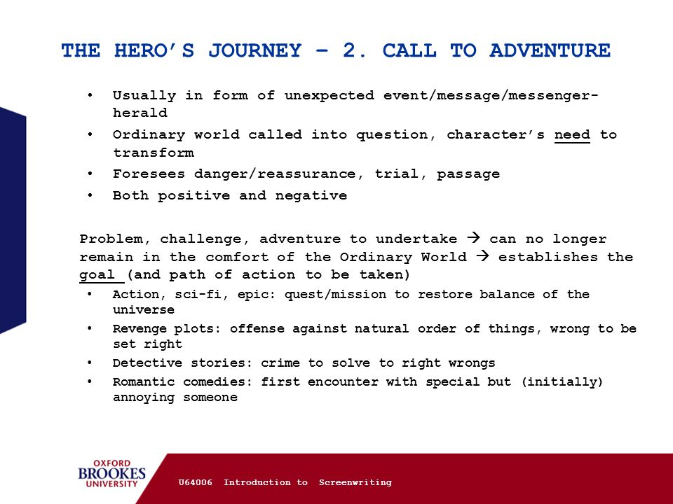 THE HERO'S JOURNEY – 2. CALL TO ADVENTURE