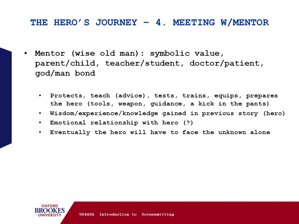THE HERO'S JOURNEY – 4. MEETING W/MENTOR