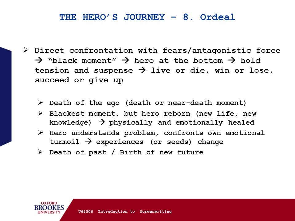 THE HERO'S JOURNEY – 8. Ordeal