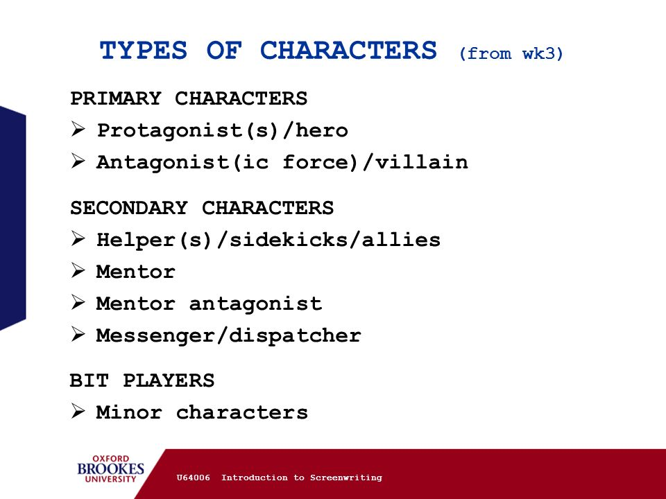 TYPES OF CHARACTERS (from wk3)
