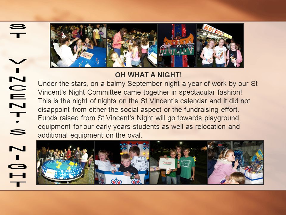 ST VINCENT S NIGHT OH WHAT A NIGHT!