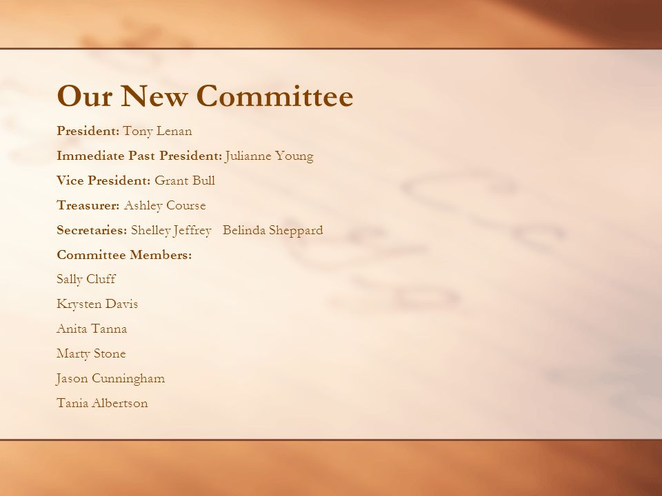 Our New Committee President: Tony Lenan