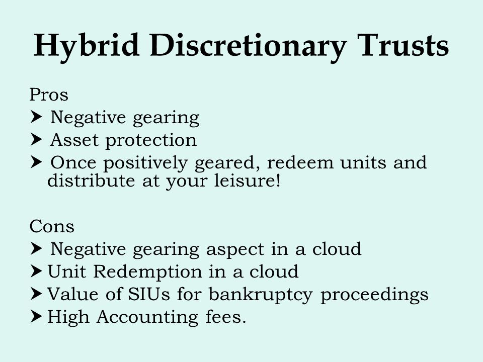 Hybrid Discretionary Trusts