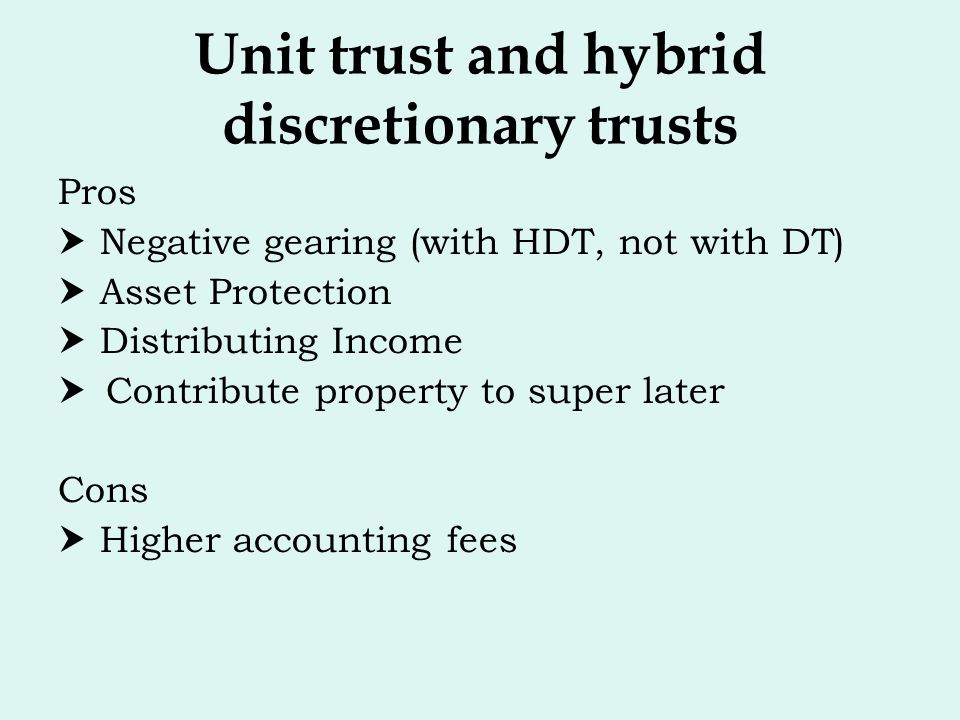 Unit trust and hybrid discretionary trusts