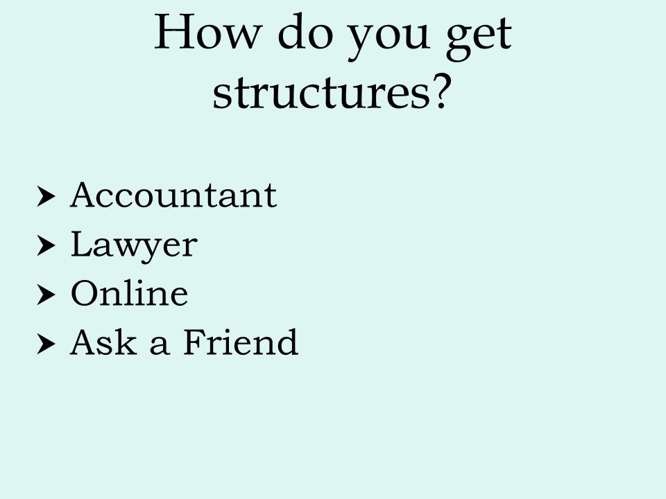 How do you get structures