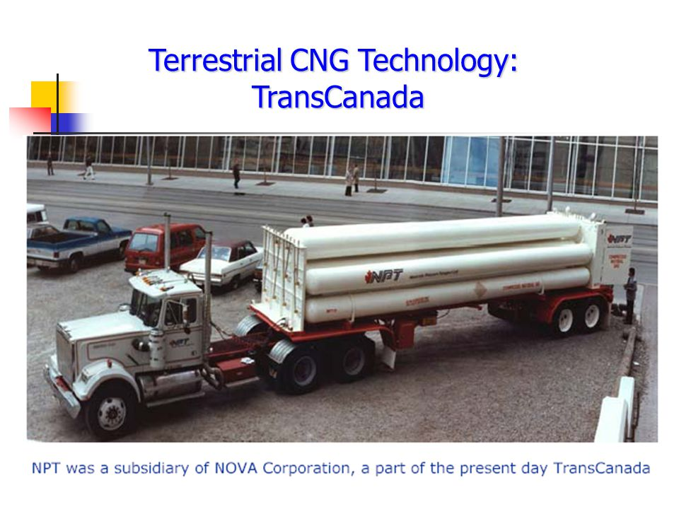 Terrestrial CNG Technology:
