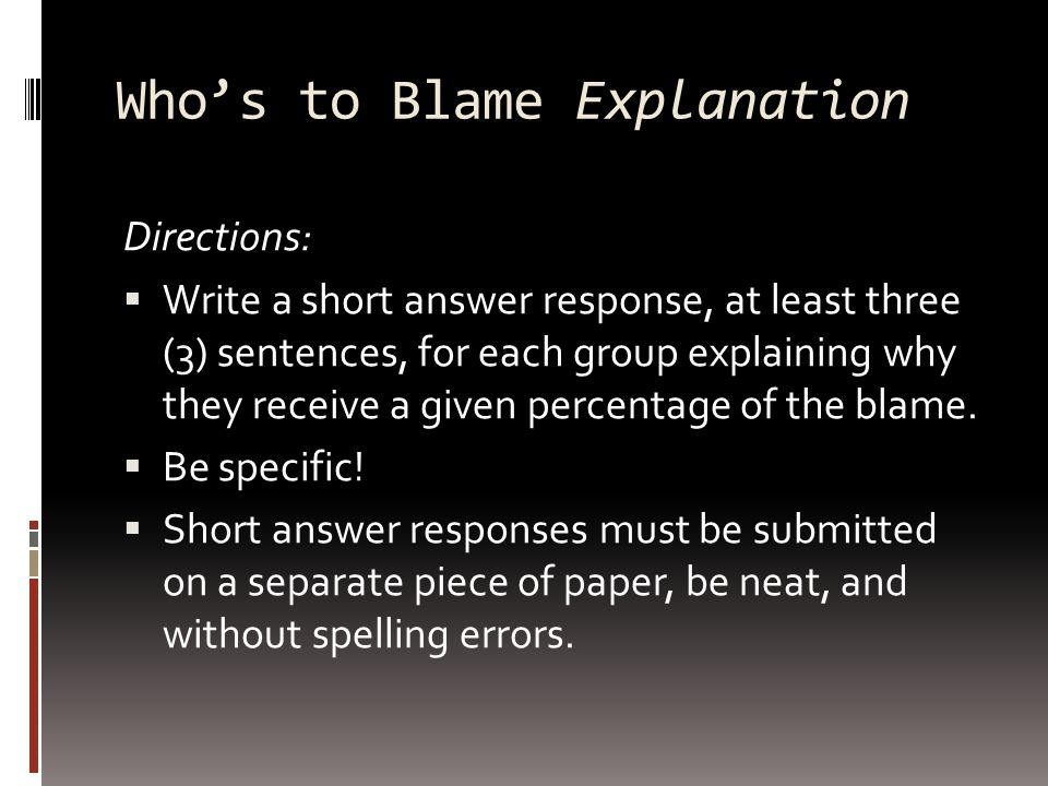 Who's to Blame Explanation