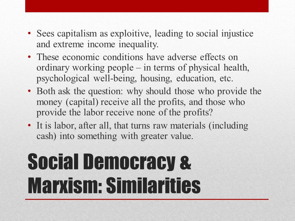 Social Democracy & Marxism: Similarities