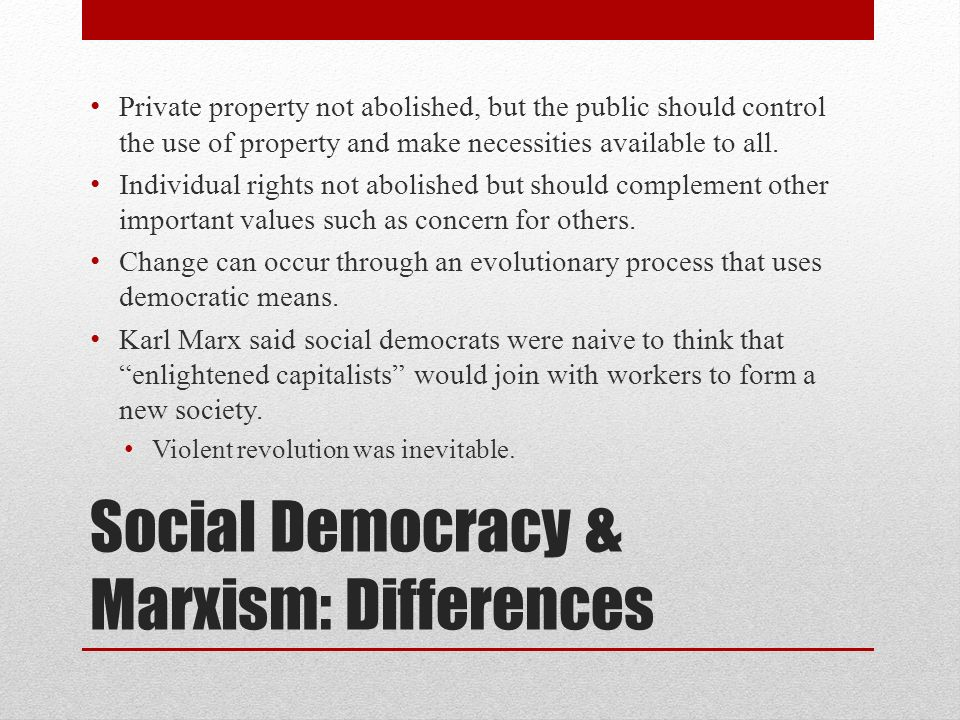 Social Democracy & Marxism: Differences