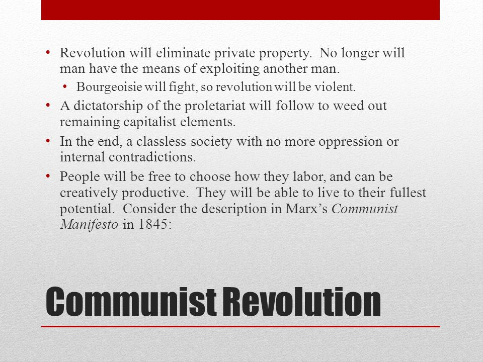 Revolution will eliminate private property