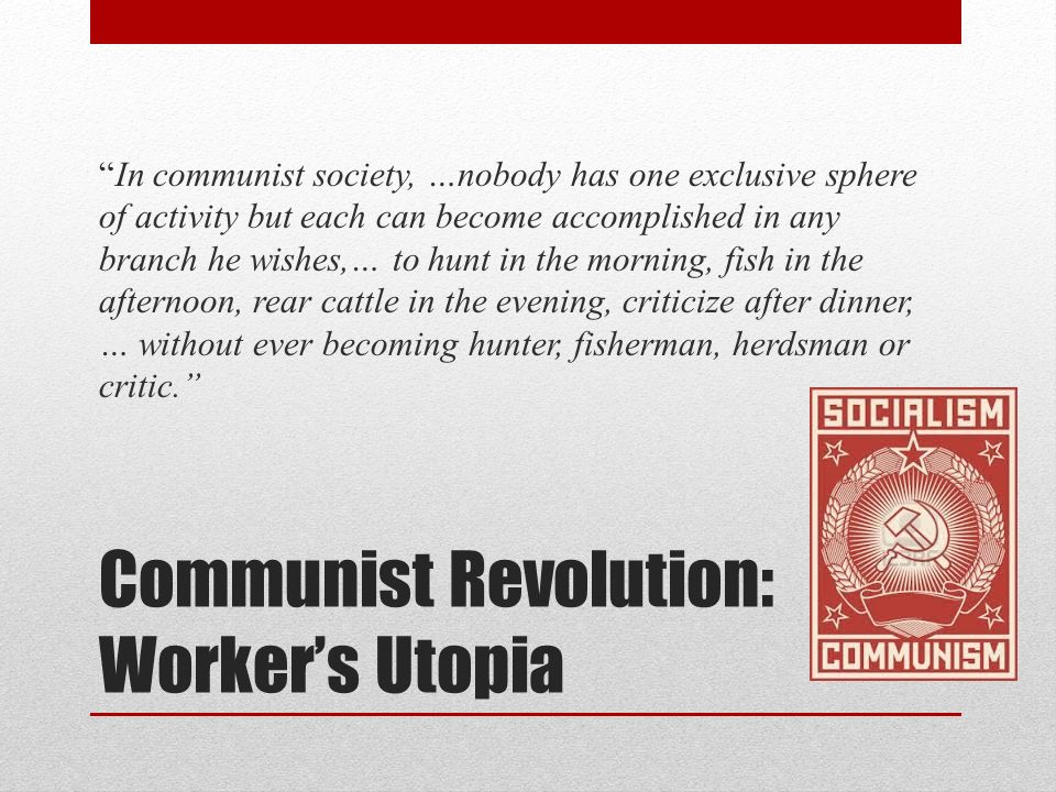 Communist Revolution: Worker's Utopia