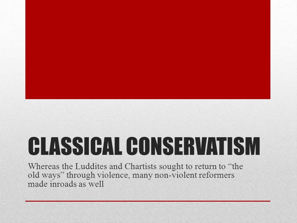 Classical Conservatism