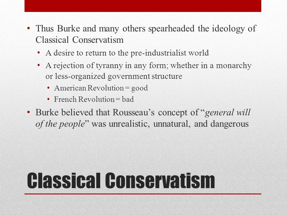 Classical Conservatism