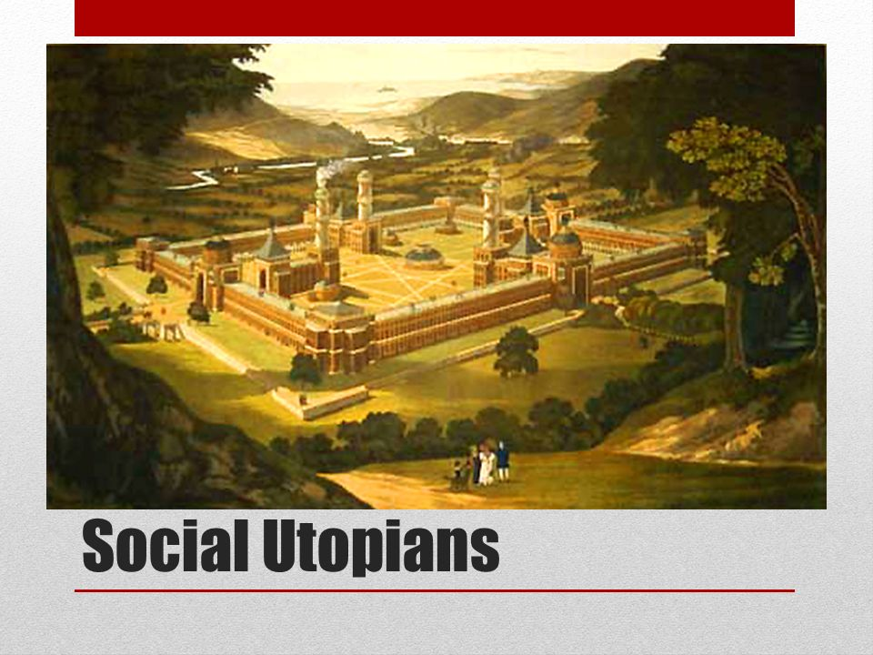 Social Utopians