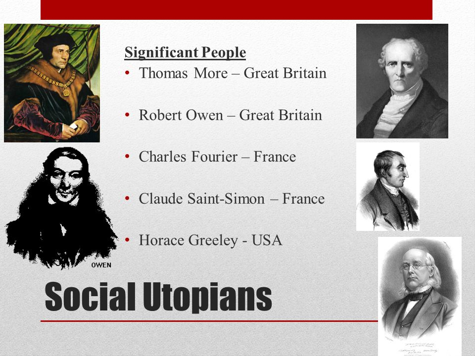 Social Utopians Significant People Thomas More – Great Britain