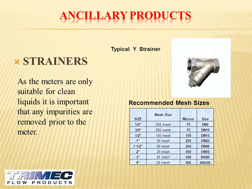 Ancillary Products STRAINERS