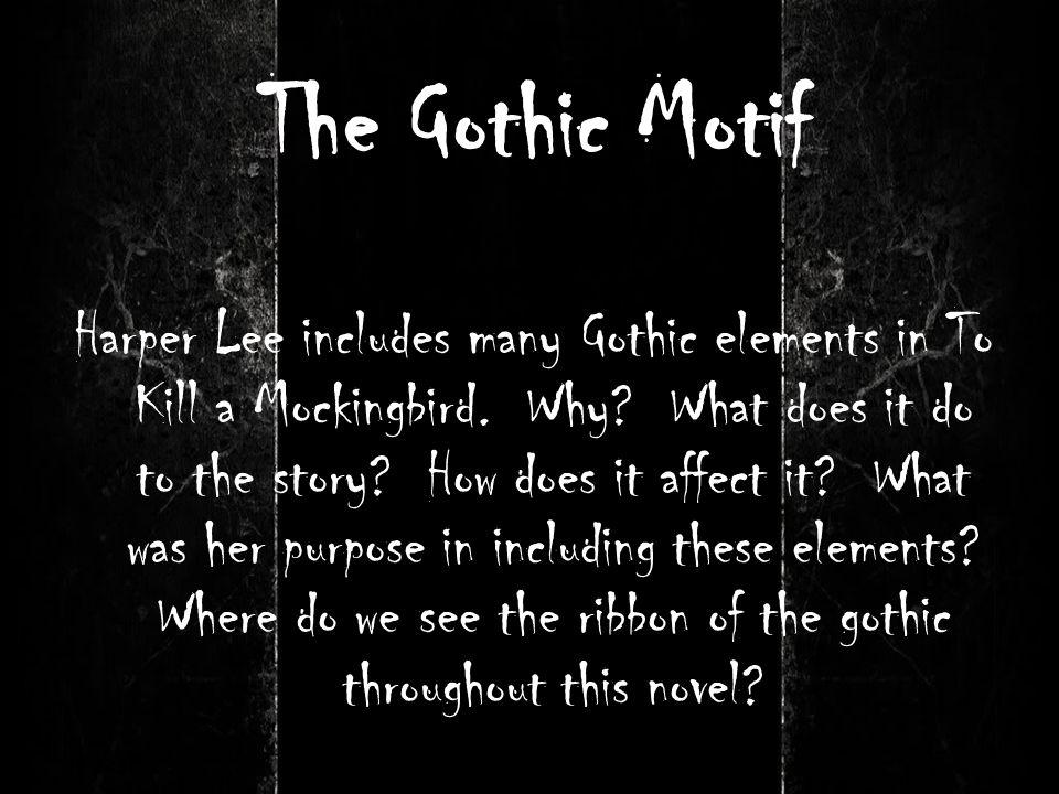 The Gothic Motif