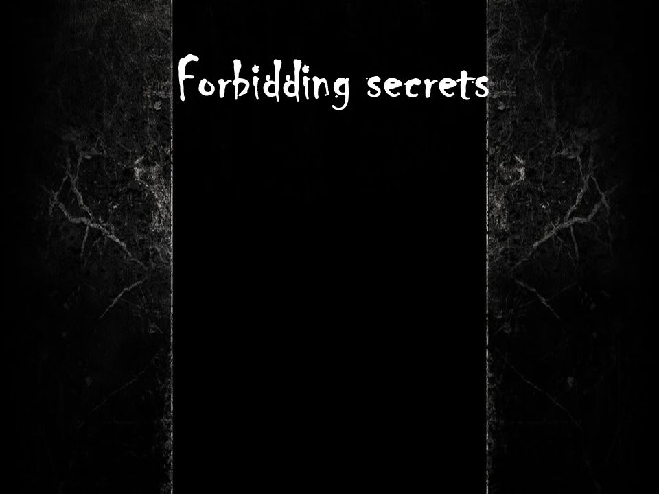 Forbidding secrets