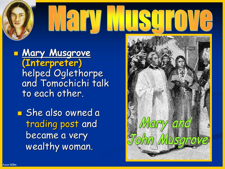 Mary Musgrove Mary and John Musgrove