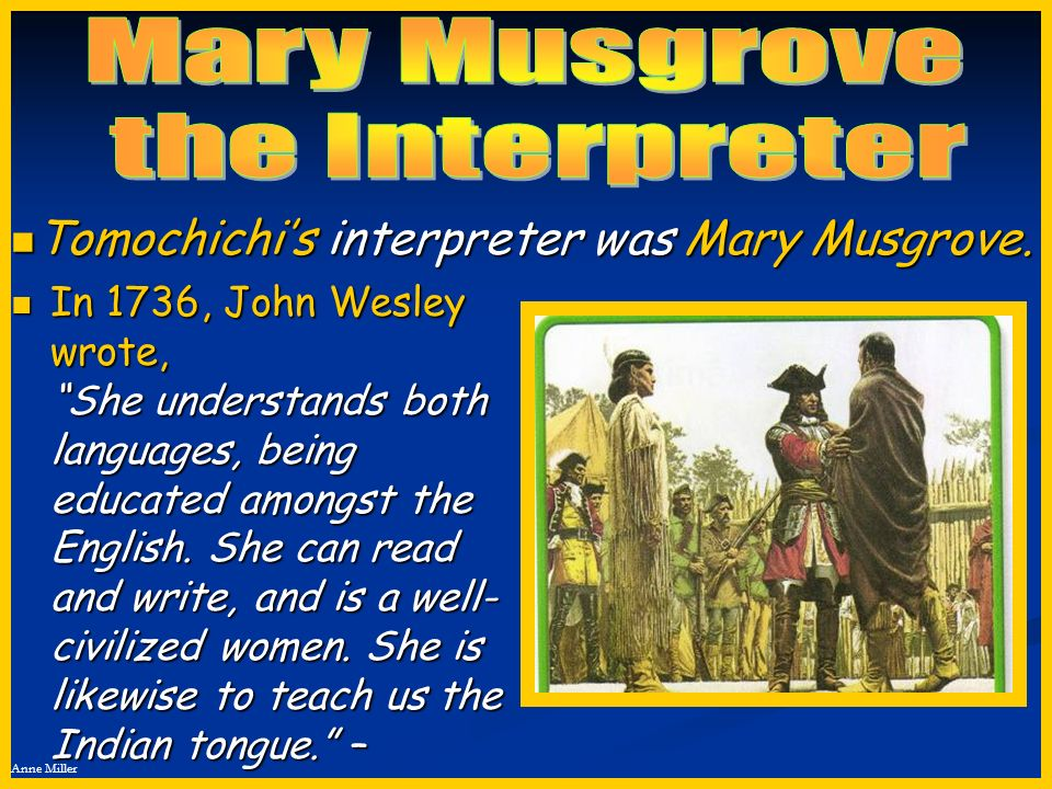 Mary Musgrove the Interpreter