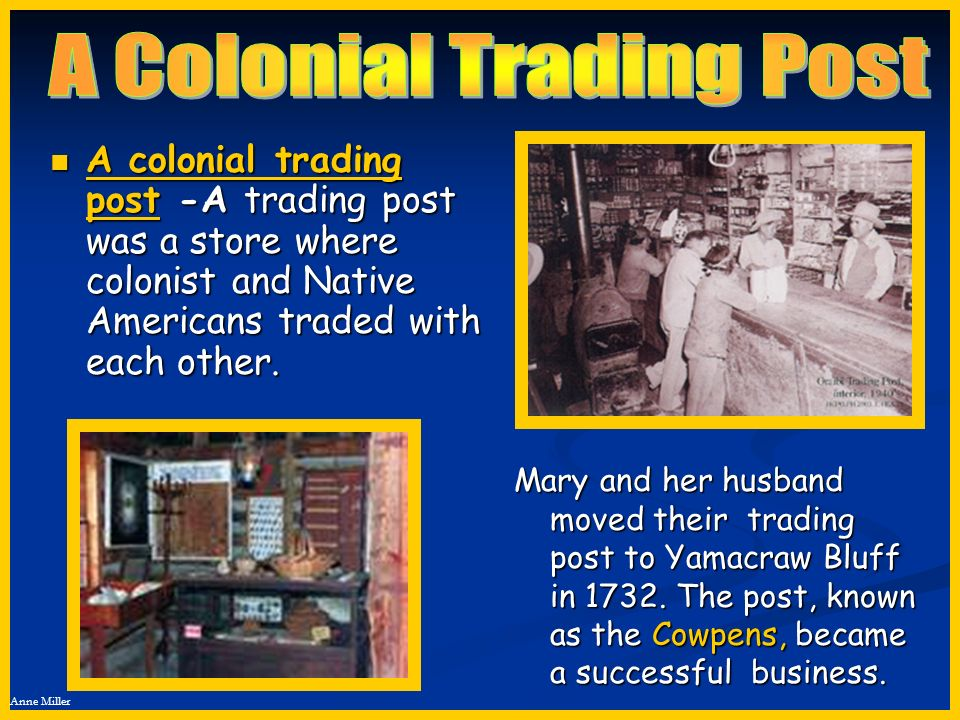 A Colonial Trading Post