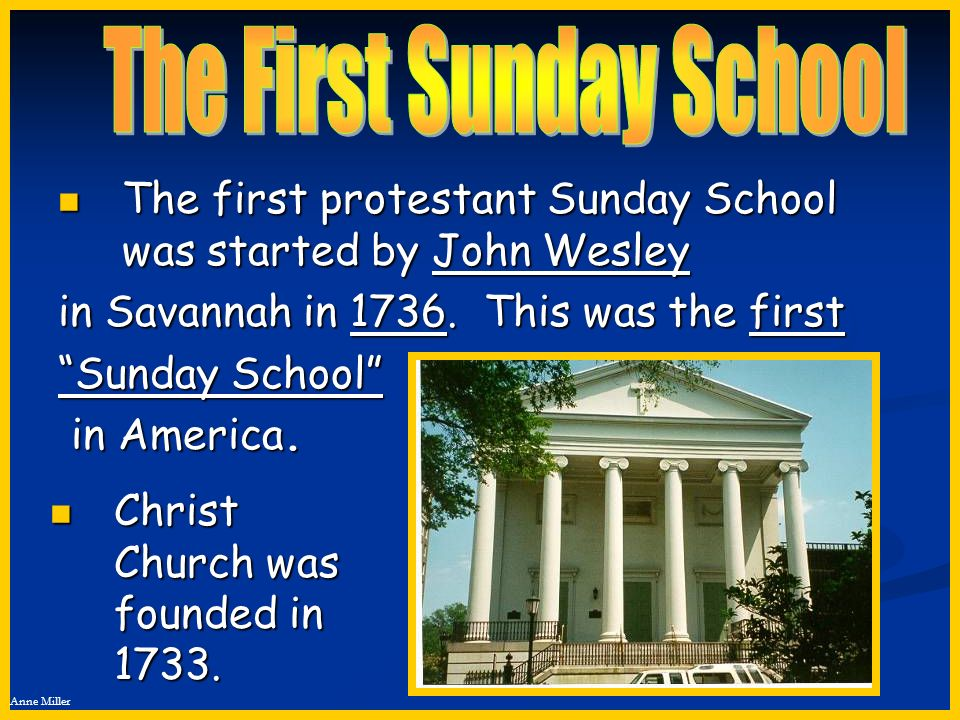The First Sunday School