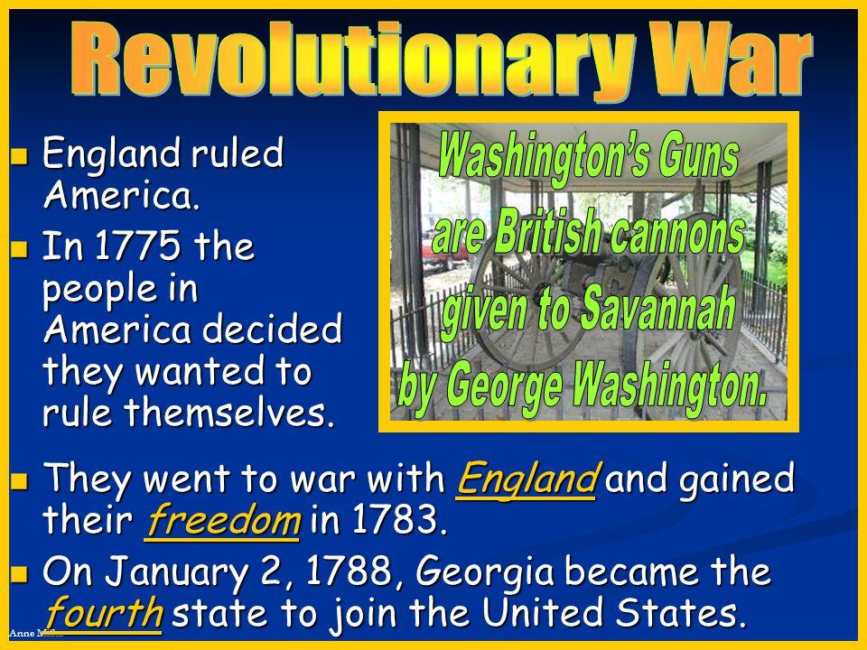 Revolutionary War England ruled America.