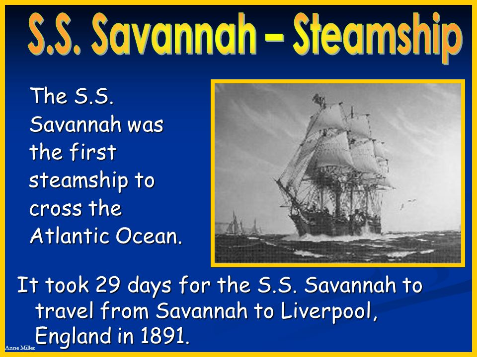 S.S. Savannah – Steamship