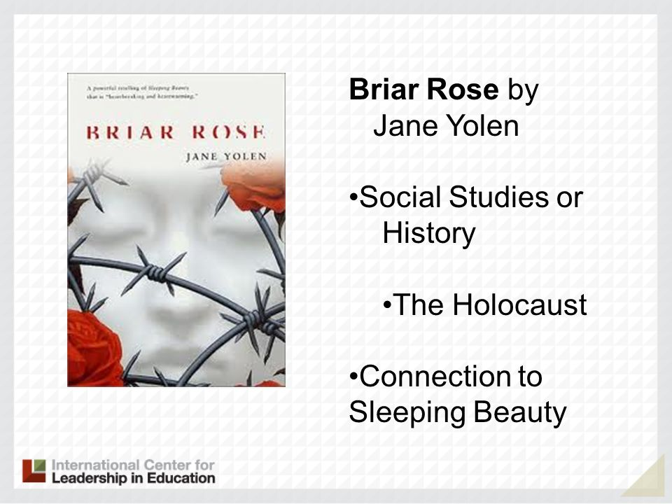 Briar Rose by Jane Yolen Social Studies or History The Holocaust Connection to Sleeping Beauty