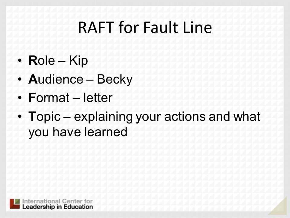 RAFT for Fault Line Role – Kip Audience – Becky Format – letter