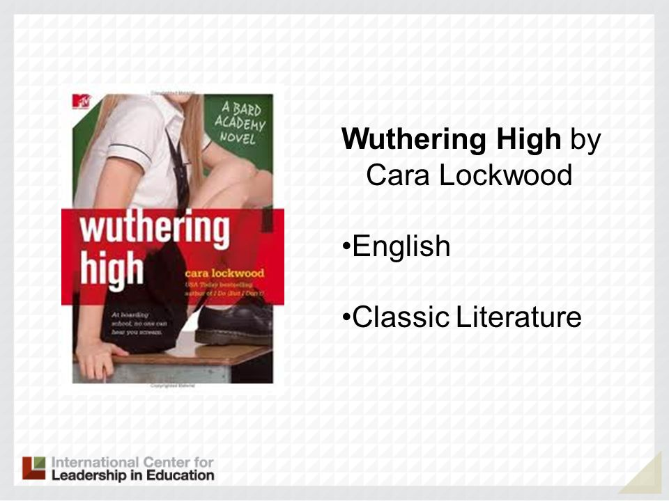 Wuthering High by Cara Lockwood English Classic Literature