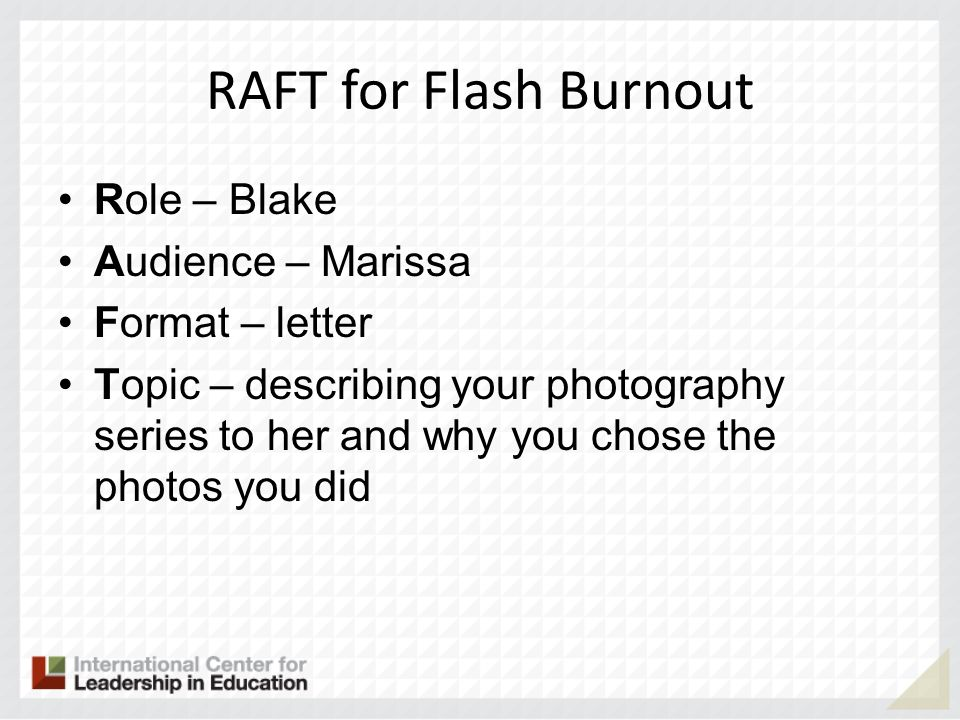 RAFT for Flash Burnout Role – Blake Audience – Marissa Format – letter