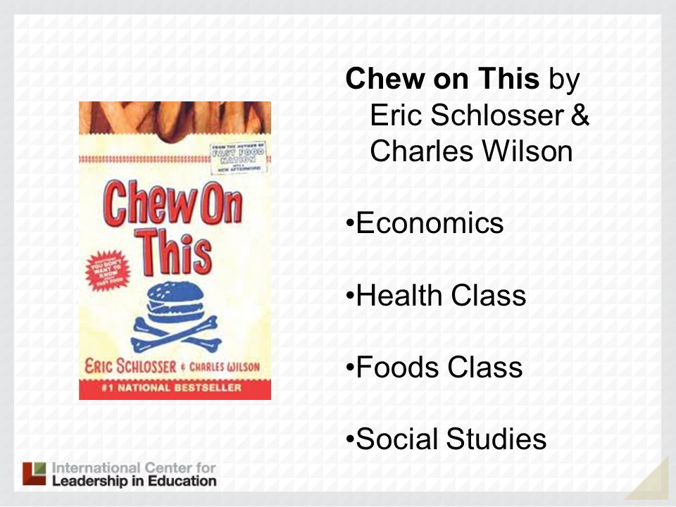 Chew on This by Eric Schlosser & Charles Wilson Economics Health Class Foods Class Social Studies