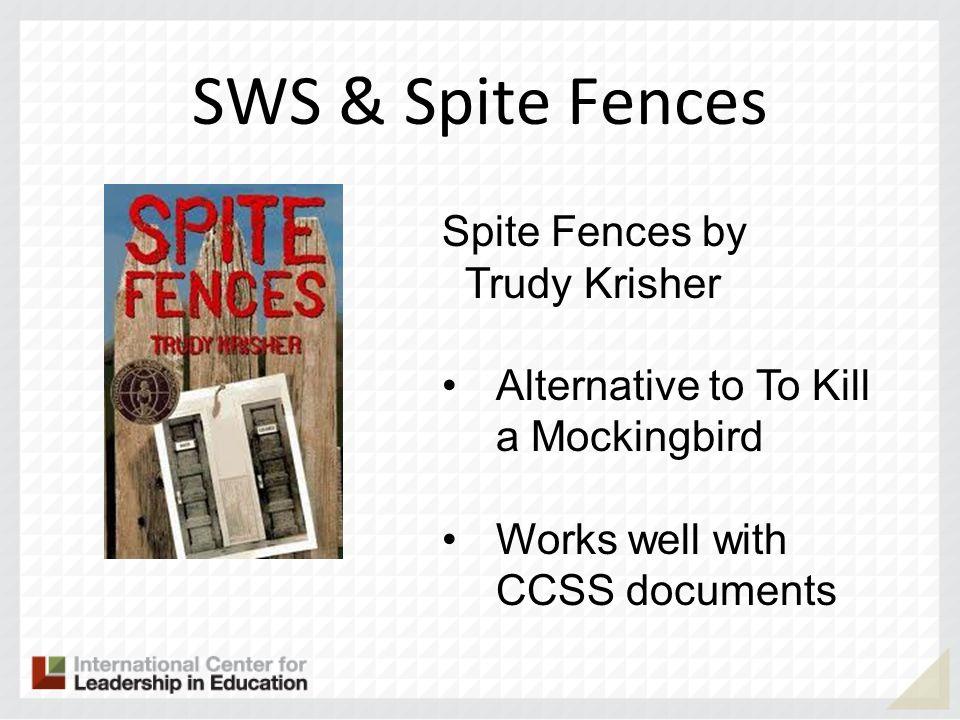 SWS & Spite Fences Spite Fences by Trudy Krisher