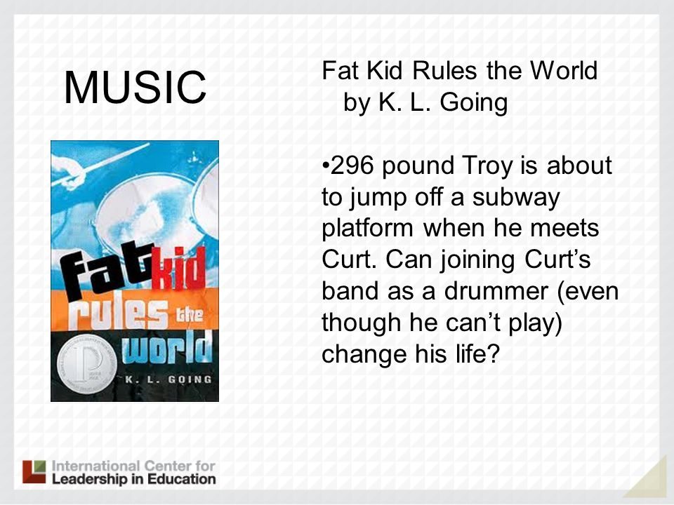MUSIC Fat Kid Rules the World by K. L. Going