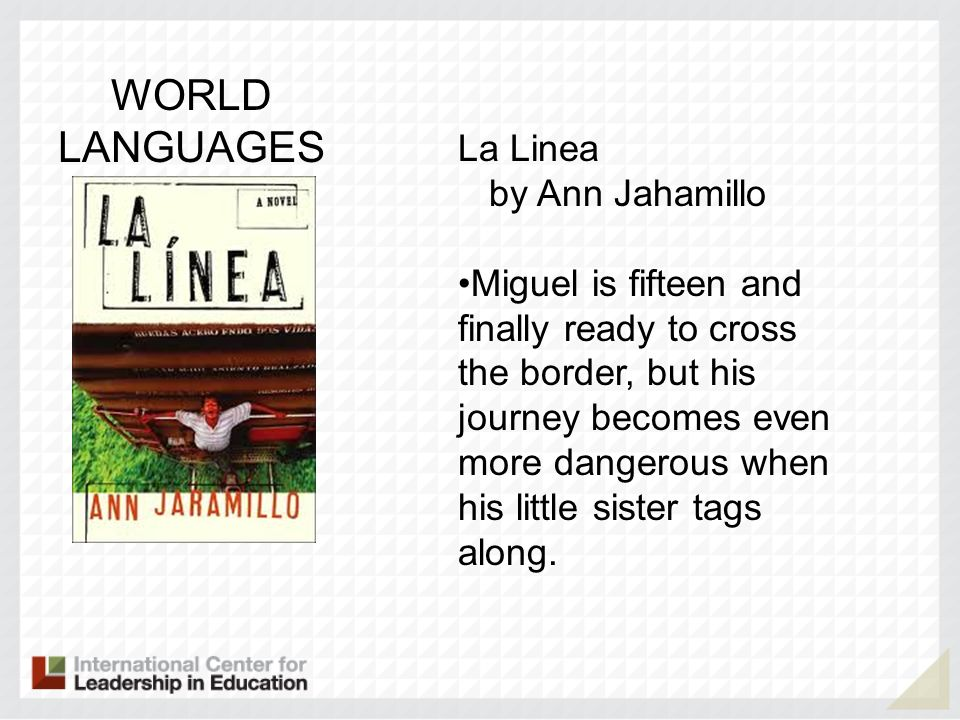 WORLD LANGUAGES La Linea by Ann Jahamillo