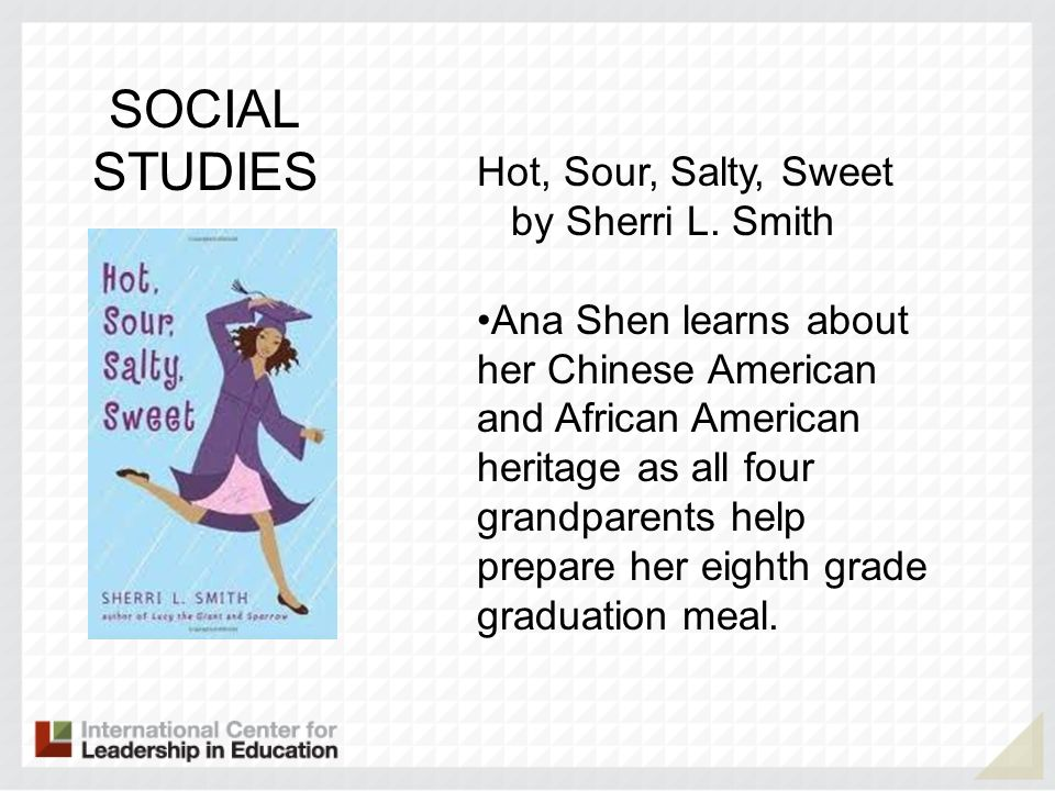 SOCIAL STUDIES Hot, Sour, Salty, Sweet by Sherri L. Smith
