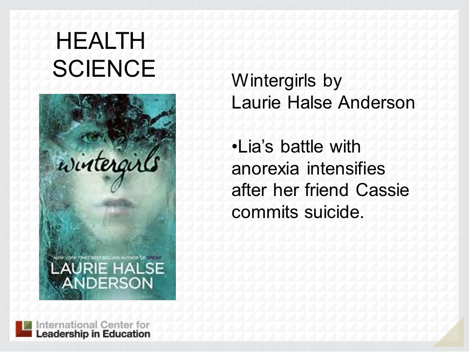 HEALTH SCIENCE Wintergirls by Laurie Halse Anderson