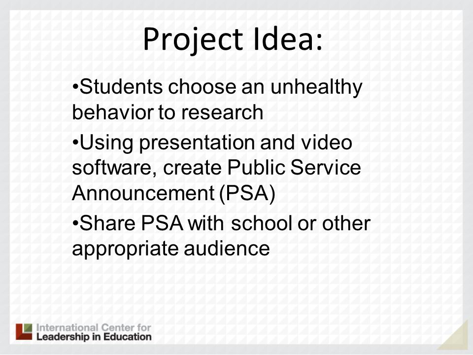 Project Idea: Students choose an unhealthy behavior to research