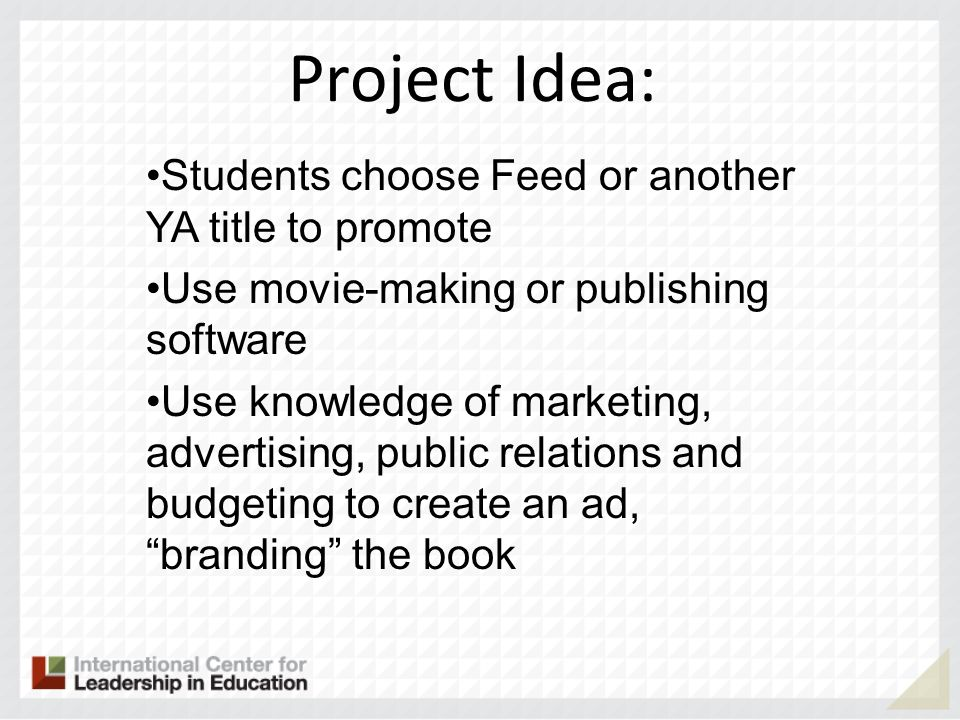 Project Idea: Students choose Feed or another YA title to promote