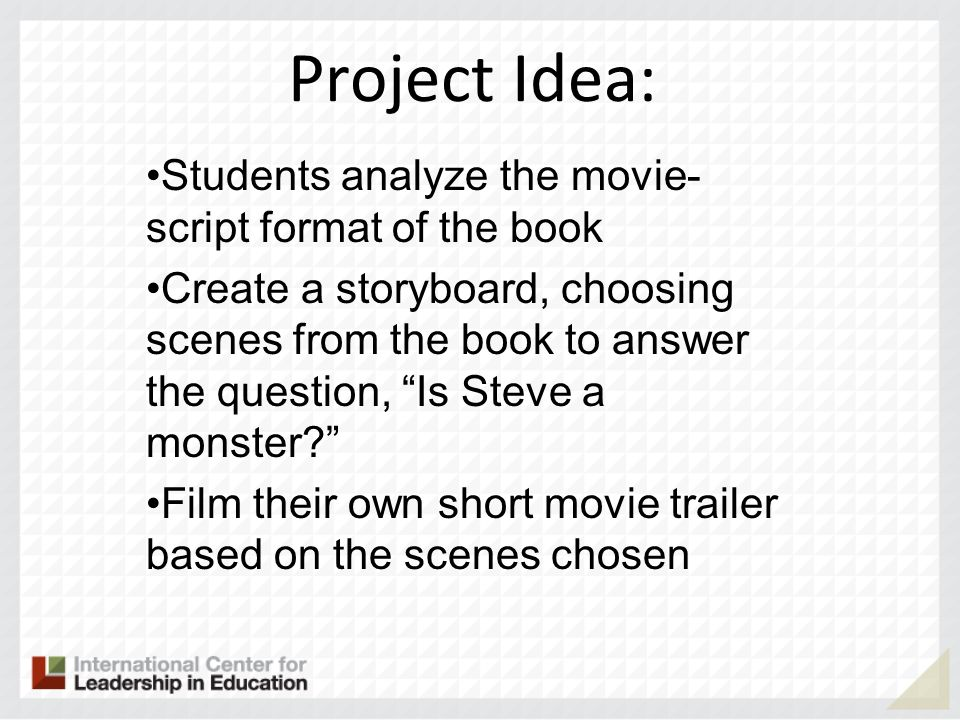 Project Idea: Students analyze the movie-script format of the book